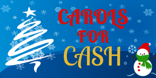 Carols for Cash